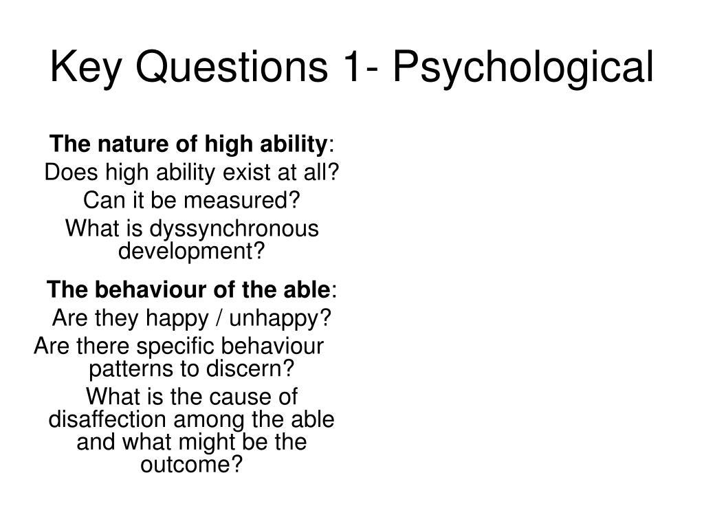 Key Questions 1- Psychological