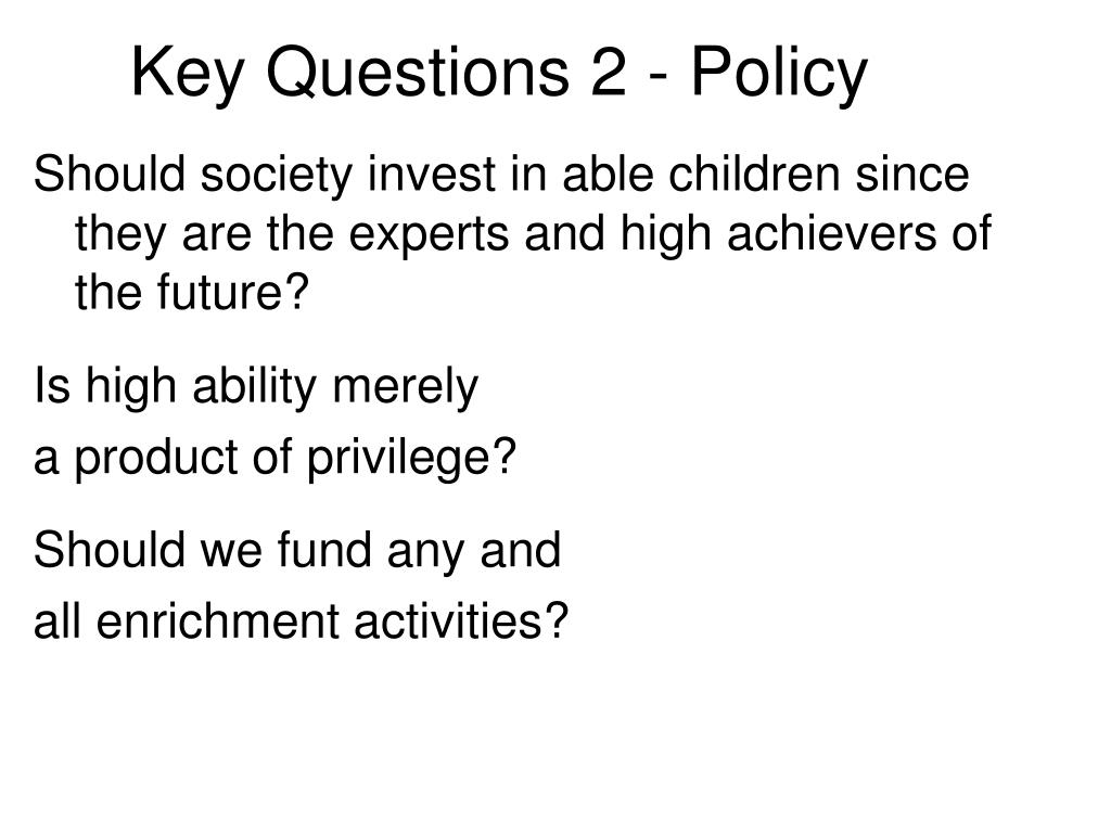 Key Questions 2 - Policy