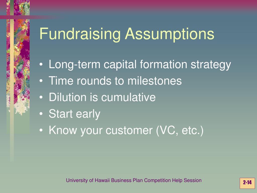 Fundraising Assumptions