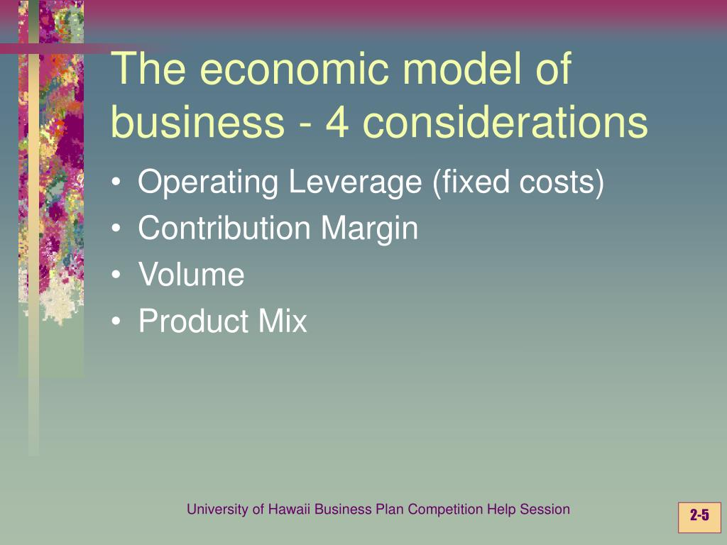 The economic model of business - 4 considerations