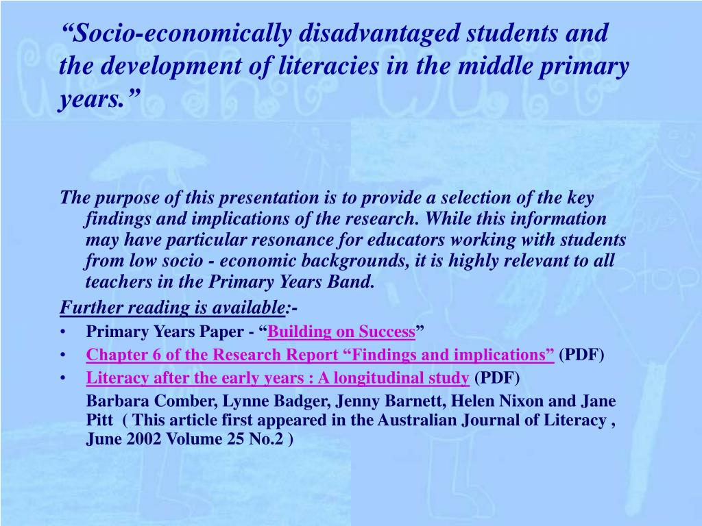 """Socio-economically disadvantaged students and the development of literacies in the middle primary"