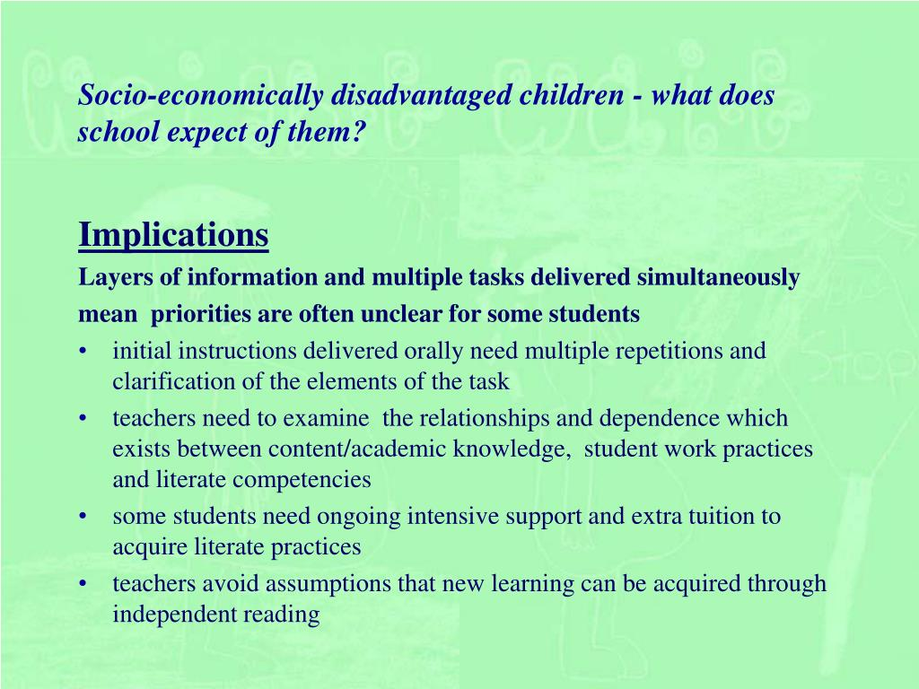 Socio-economically disadvantaged children - what does school expect of them?