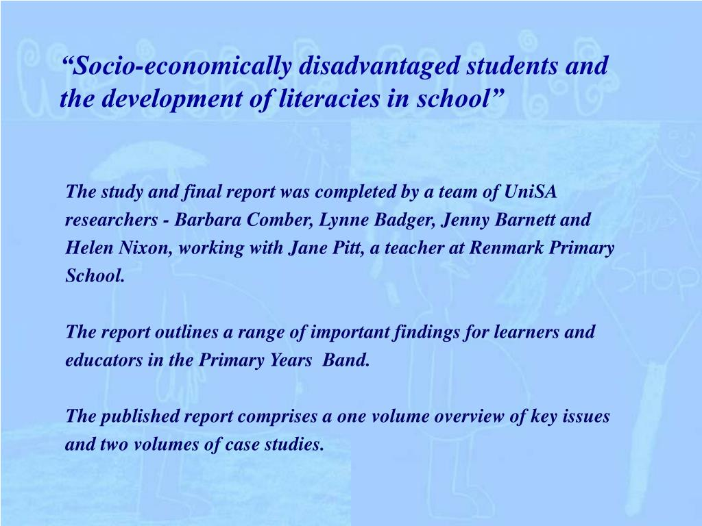 """Socio-economically disadvantaged students and the development of literacies in school"""