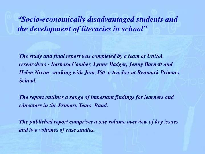 Socio economically disadvantaged students and the development of literacies in school l.jpg