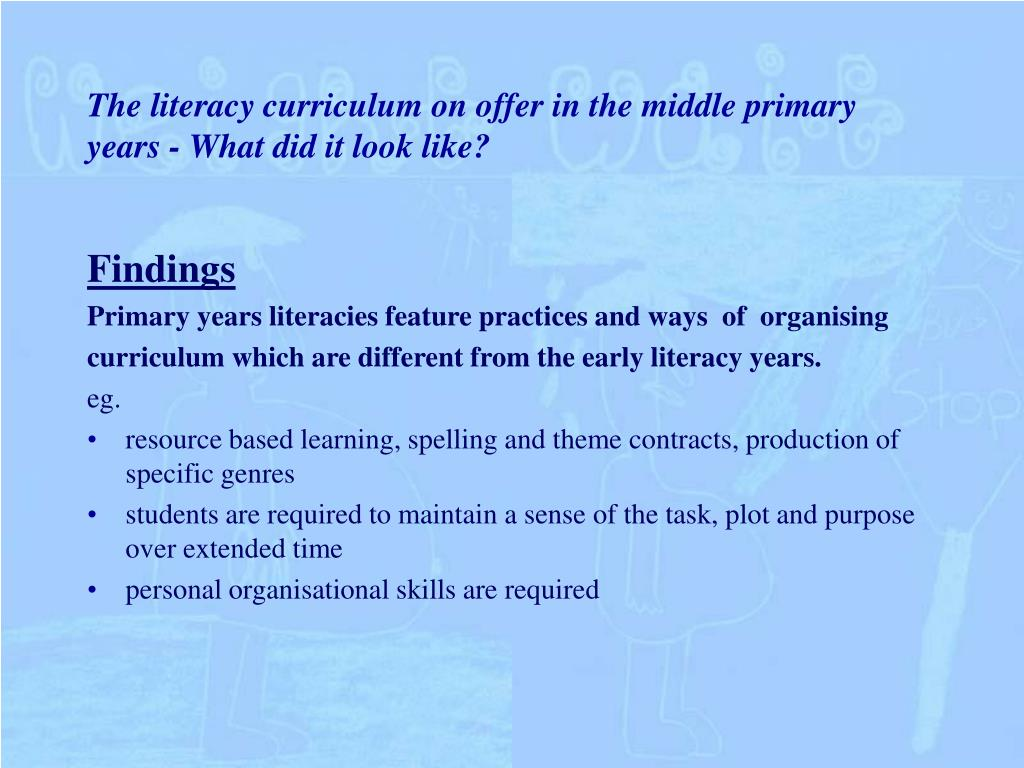 The literacy curriculum on offer in the middle primary years - What did it look like?