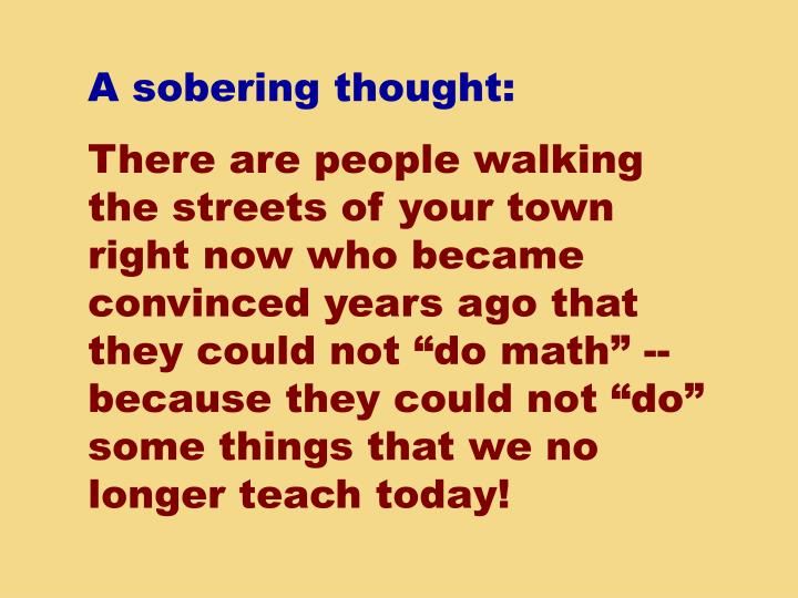 A sobering thought: