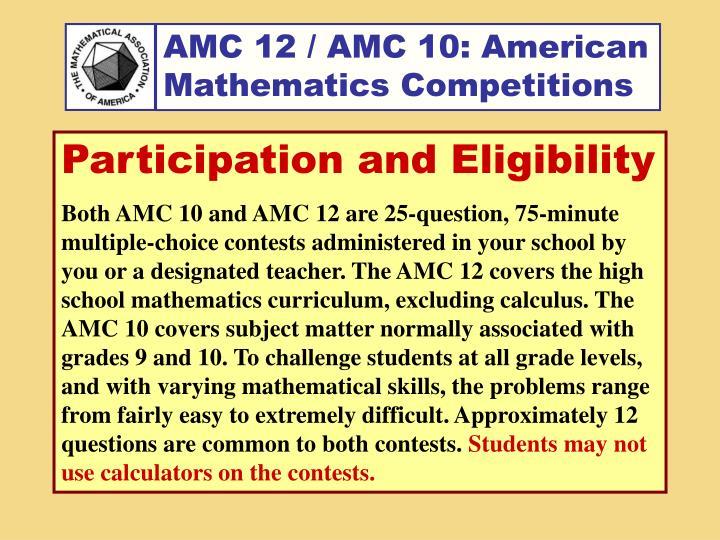 AMC 12 / AMC 10: American Mathematics Competitions