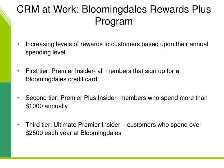 CRM at Work: Bloomingdales Rewards Plus Program