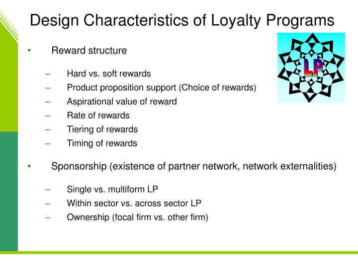 Design Characteristics of Loyalty Programs