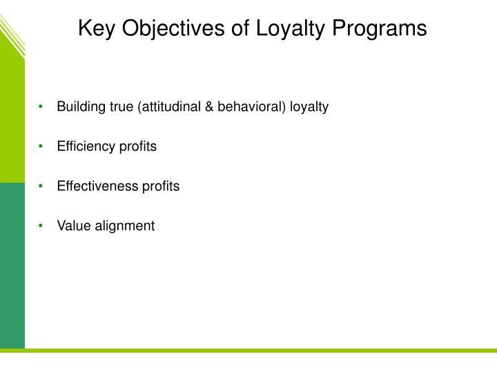 Key Objectives of Loyalty Programs