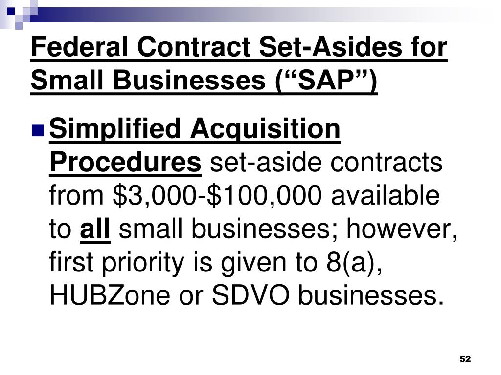 "Federal Contract Set-Asides for Small Businesses (""SAP"")"