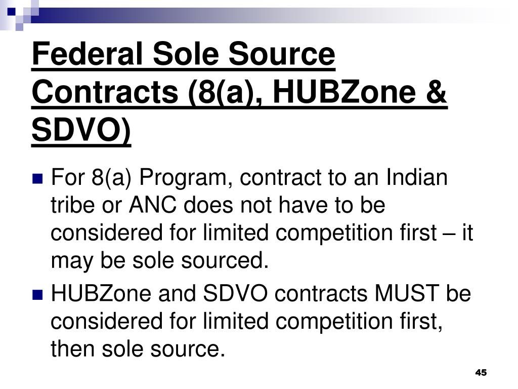 Federal Sole Source Contracts (8(a), HUBZone & SDVO)