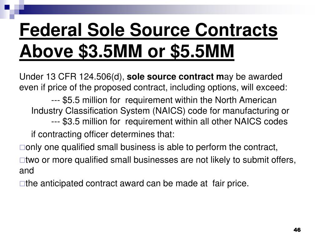 Federal Sole Source Contracts Above $3.5MM or $5.5MM