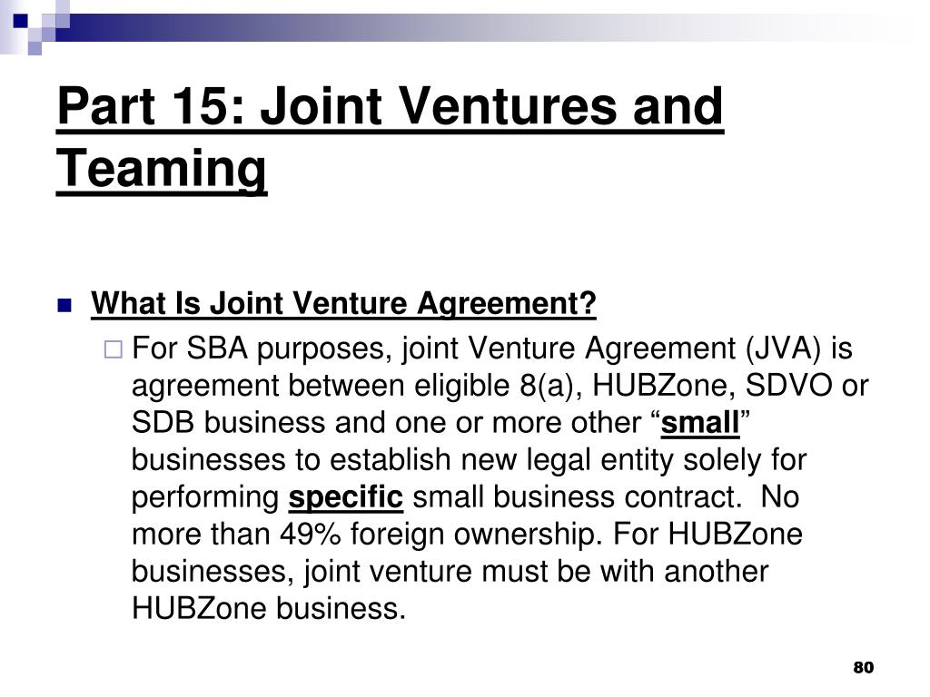 Part 15: Joint Ventures and Teaming