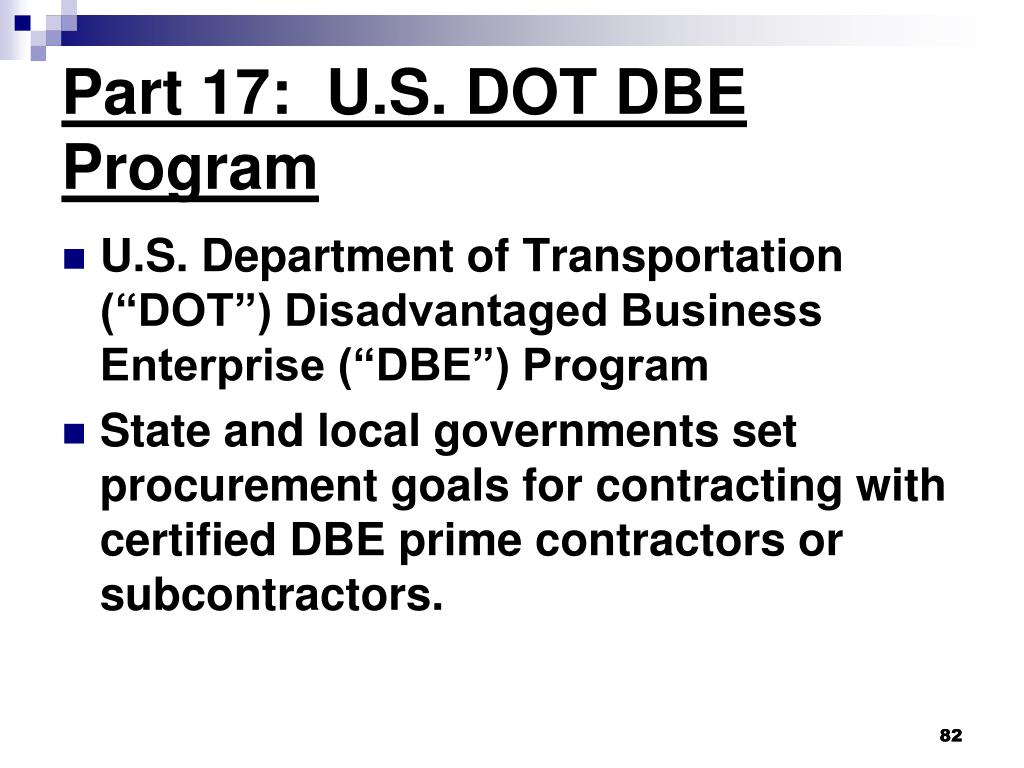 Part 17:  U.S. DOT DBE Program