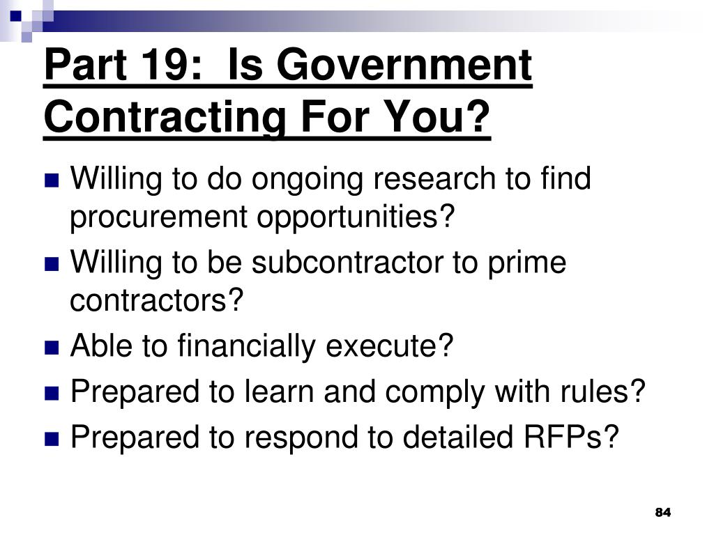Part 19:  Is Government Contracting For You?