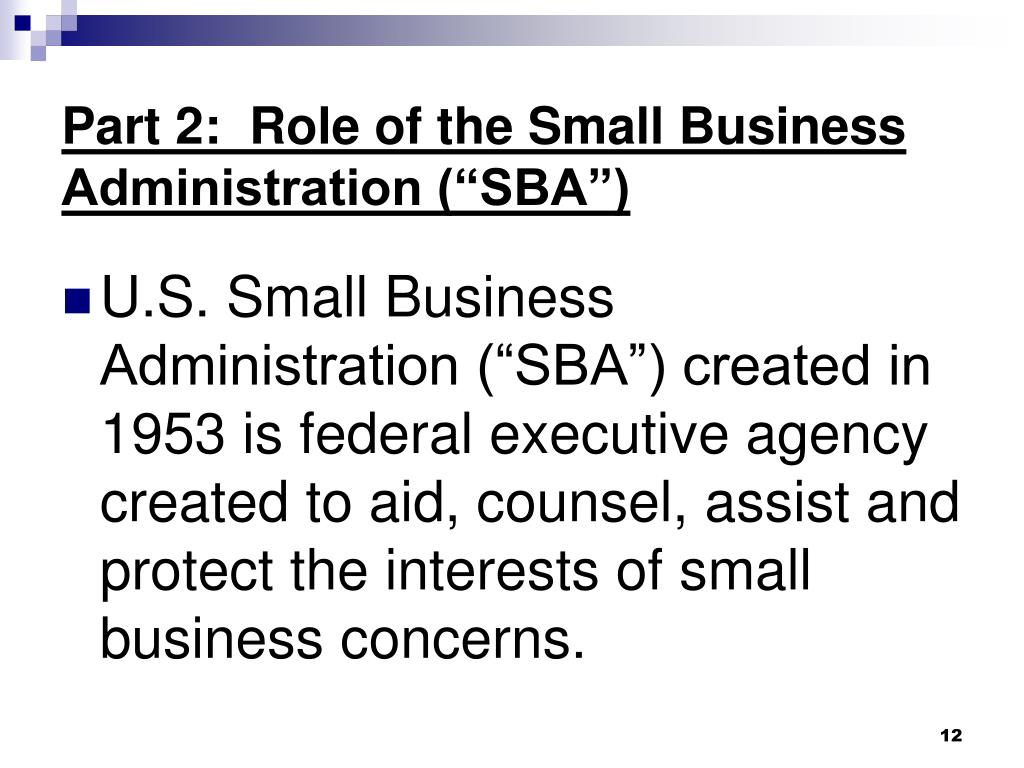 "Part 2:  Role of the Small Business Administration (""SBA"")"