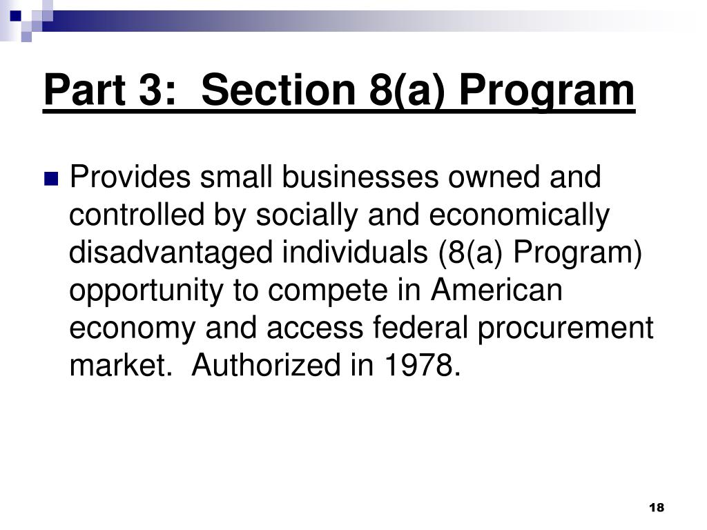 Part 3:  Section 8(a) Program
