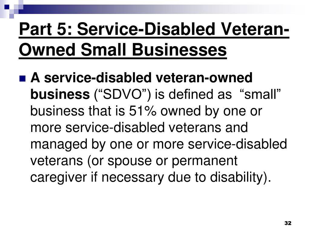 Part 5: Service-Disabled Veteran-Owned Small Businesses