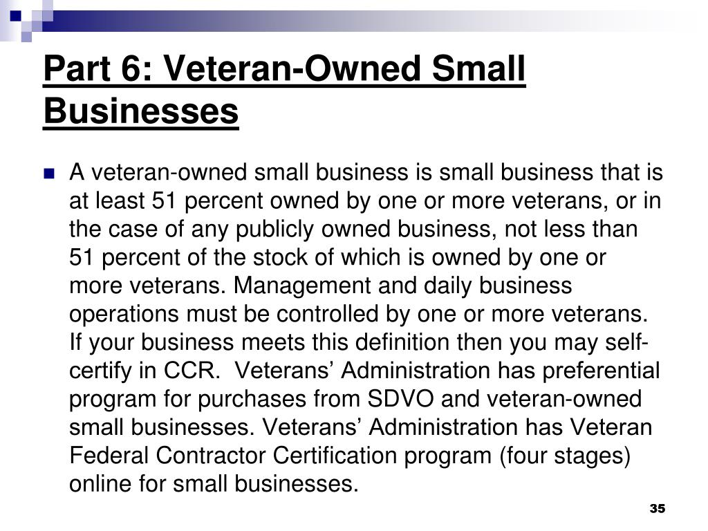 Part 6: Veteran-Owned Small Businesses