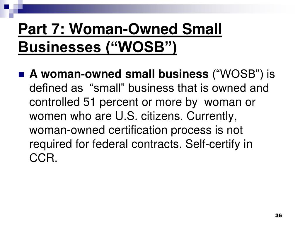 "Part 7: Woman-Owned Small Businesses (""WOSB"")"