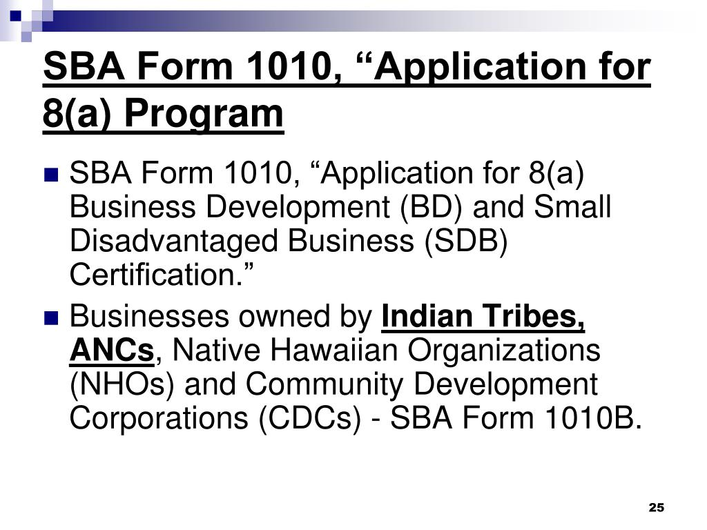 "SBA Form 1010, ""Application for 8(a) Program"