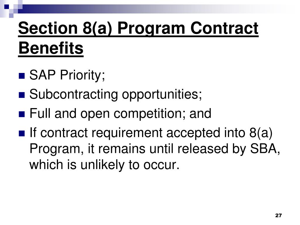 Section 8(a) Program Contract Benefits