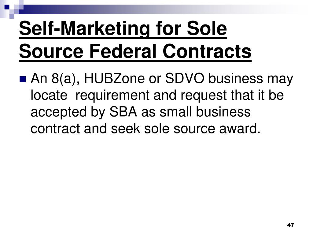 Self-Marketing for Sole Source Federal Contracts