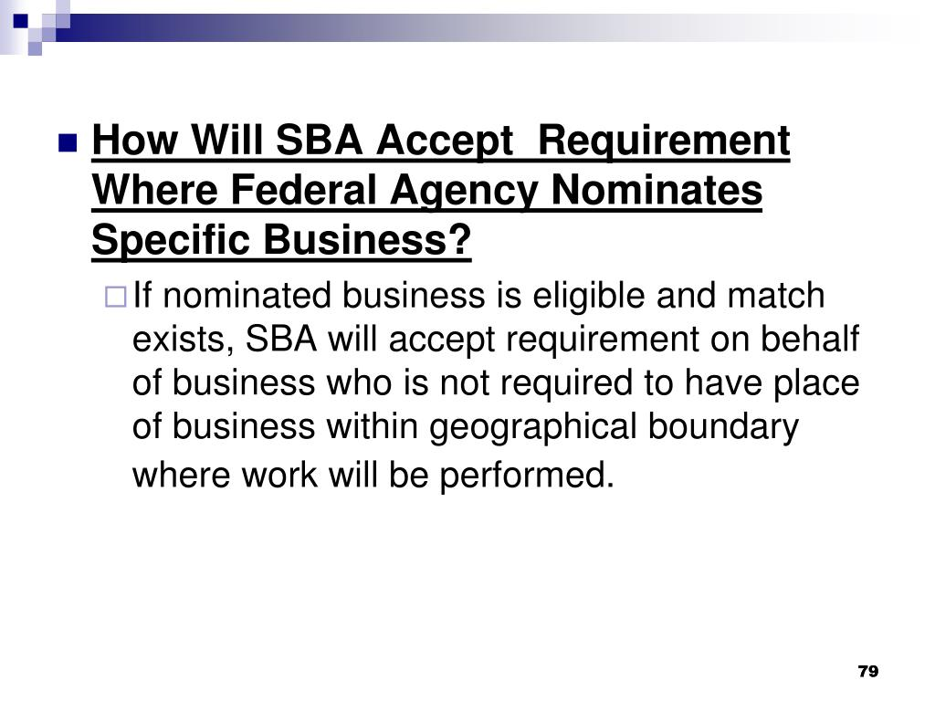 How Will SBA Accept  Requirement Where Federal Agency Nominates Specific Business?