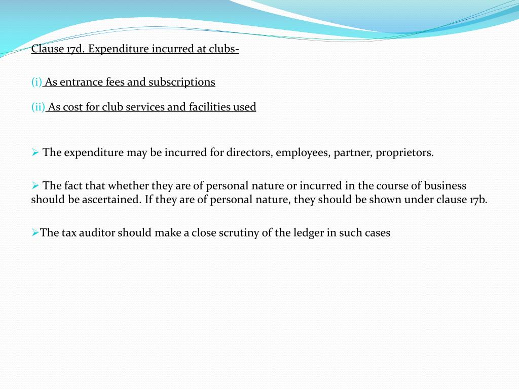 Clause 17d. Expenditure incurred at clubs-