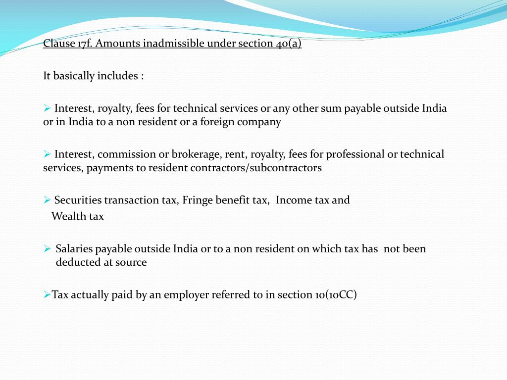 Clause 17f. Amounts inadmissible under section 40(a)