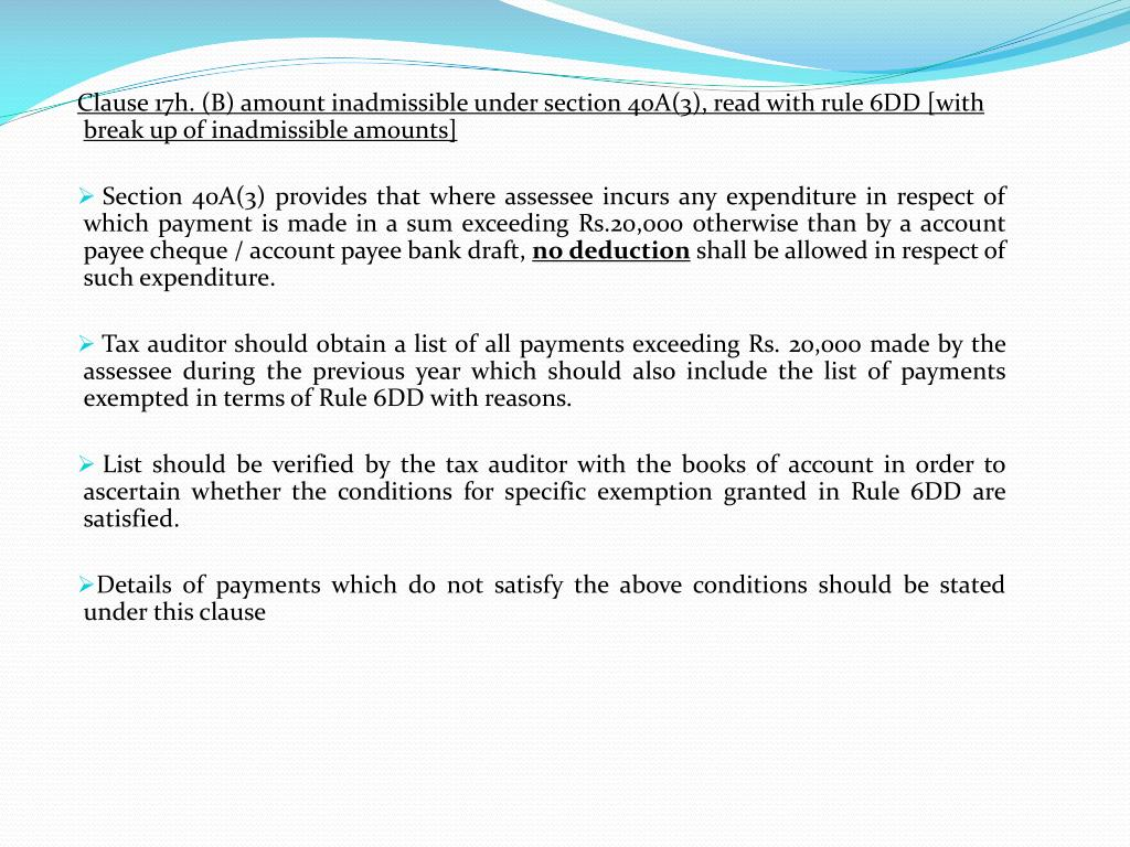 Clause 17h. (B) amount inadmissible under section 40A(3), read with rule 6DD [with break up of inadmissible amounts]
