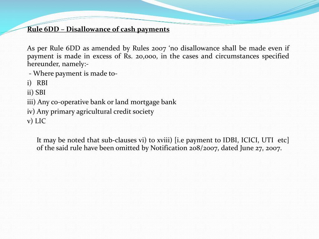 Rule 6DD – Disallowance of cash payments