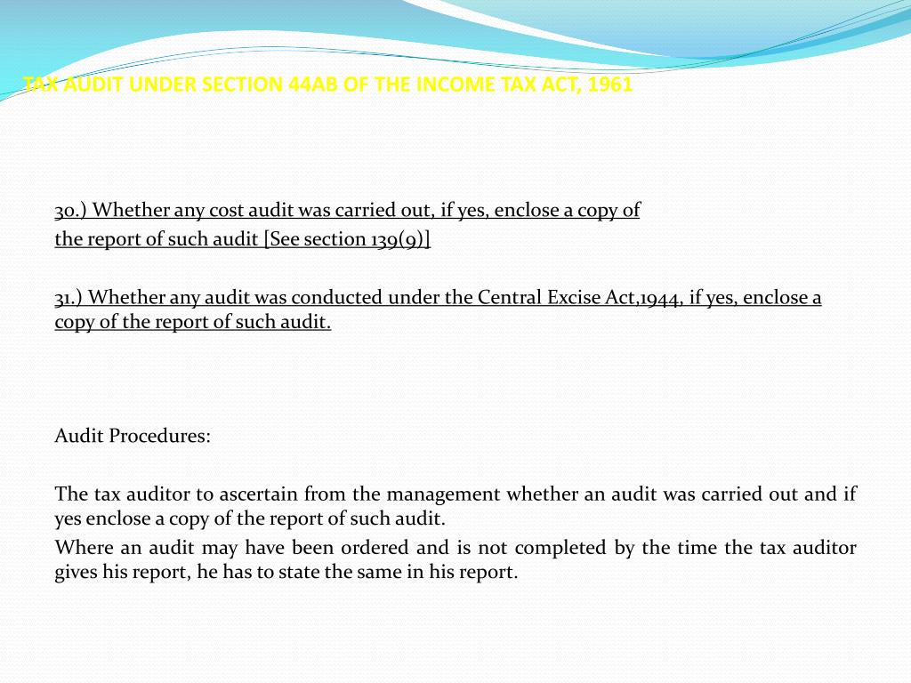 TAX AUDIT UNDER SECTION 44AB OF THE INCOME TAX ACT, 1961