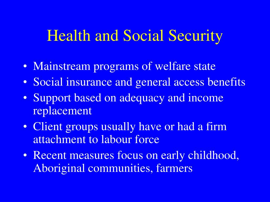 Health and Social Security