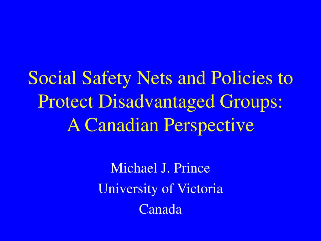Social Safety Nets and Policies to Protect Disadvantaged Groups: