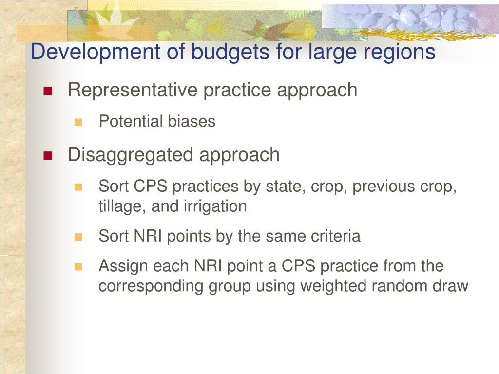 Development of budgets for large regions