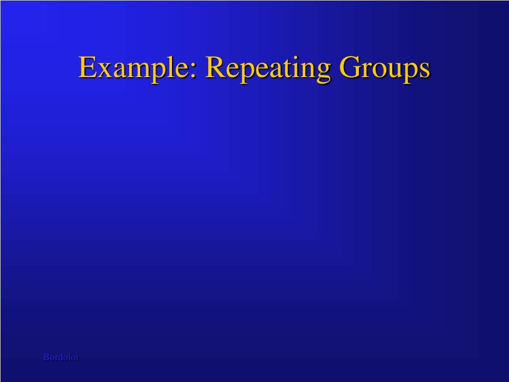Example: Repeating Groups