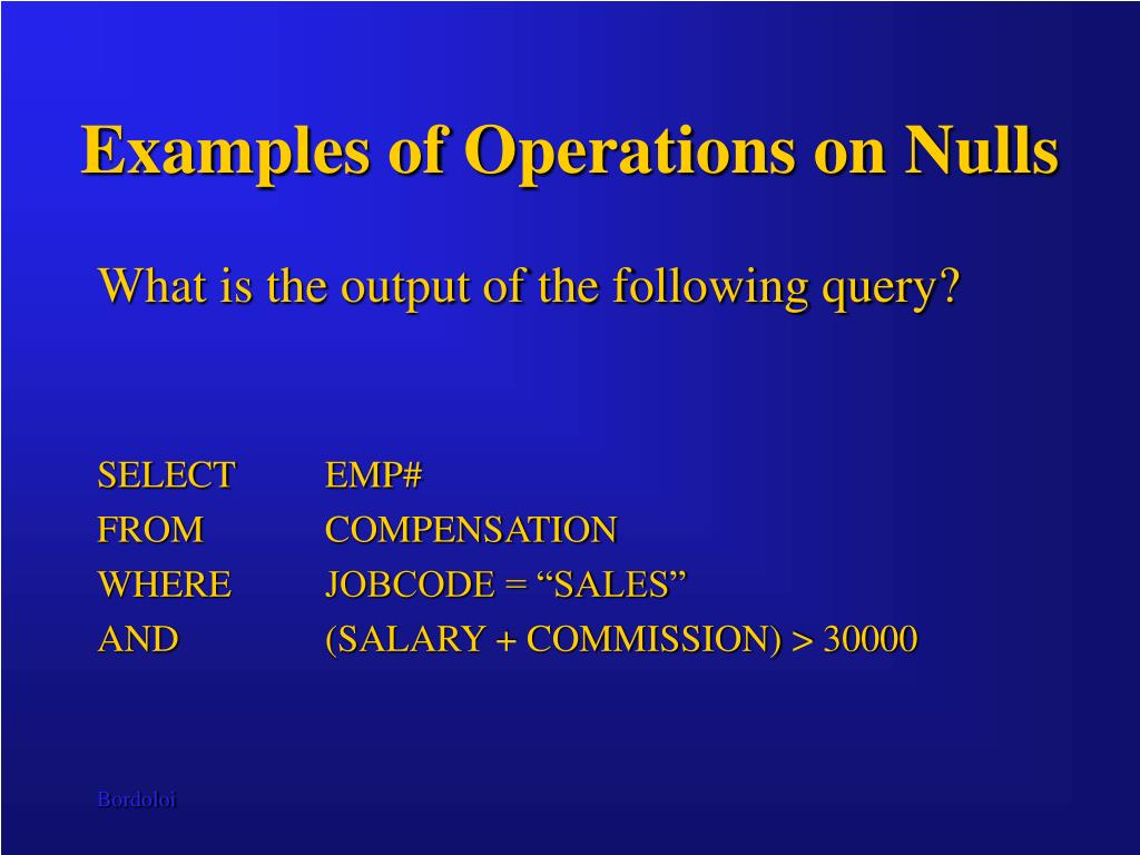 Examples of Operations on Nulls
