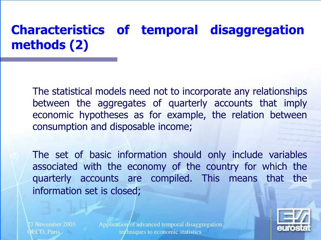 Characteristics of temporal disaggregation methods (2)