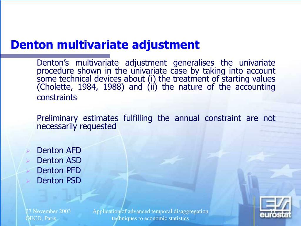 Denton multivariate adjustment