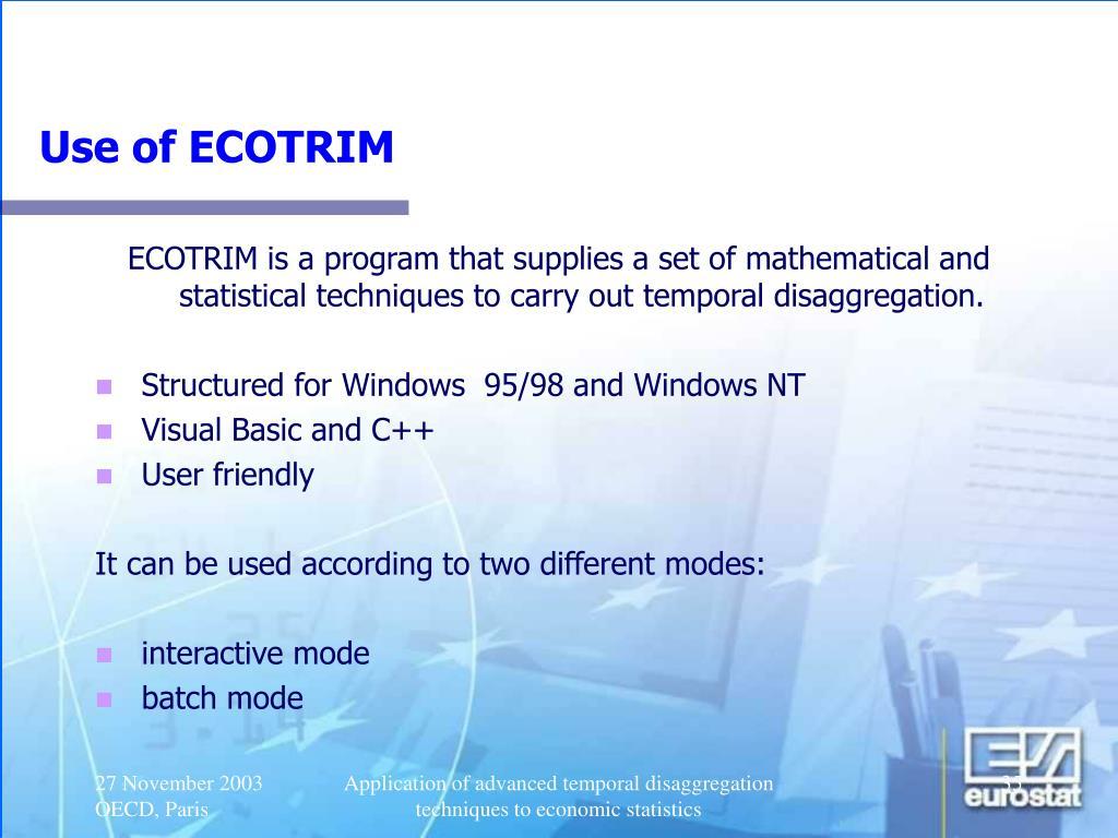 Use of ECOTRIM