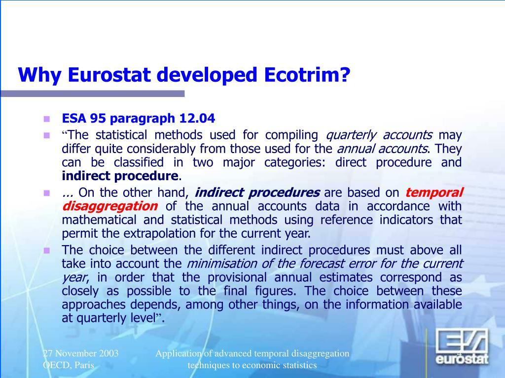Why Eurostat developed Ecotrim?