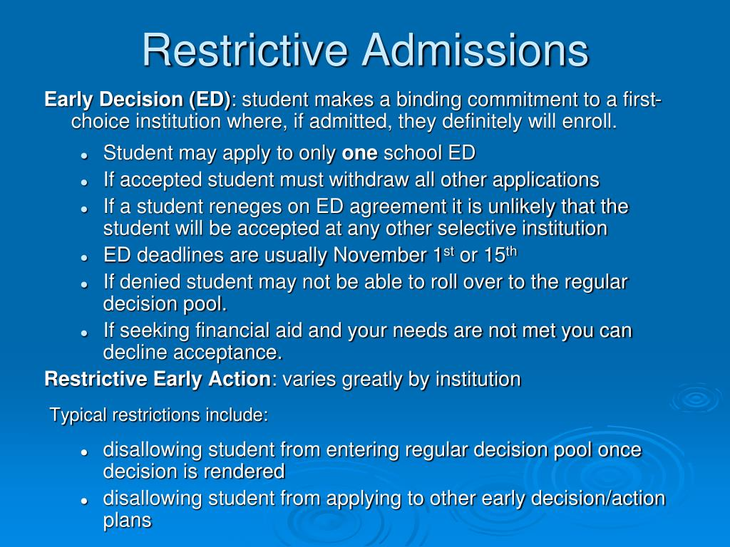 Restrictive Admissions