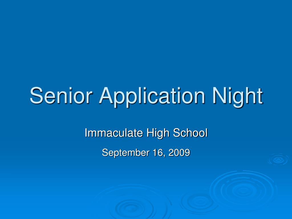 Senior Application Night