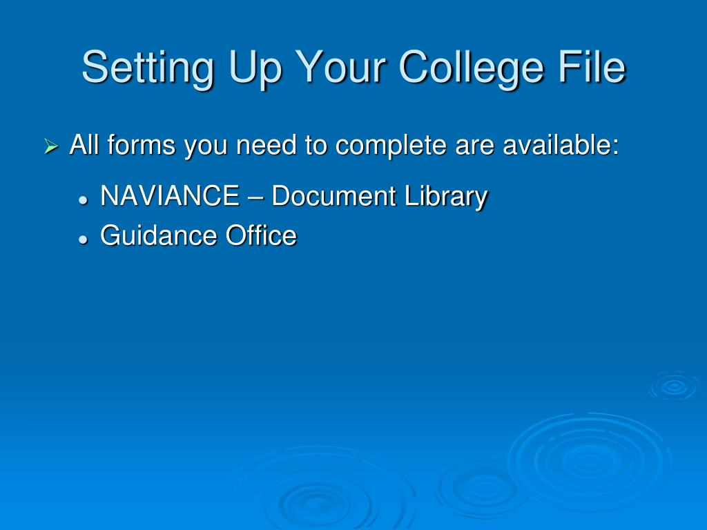 Setting Up Your College File
