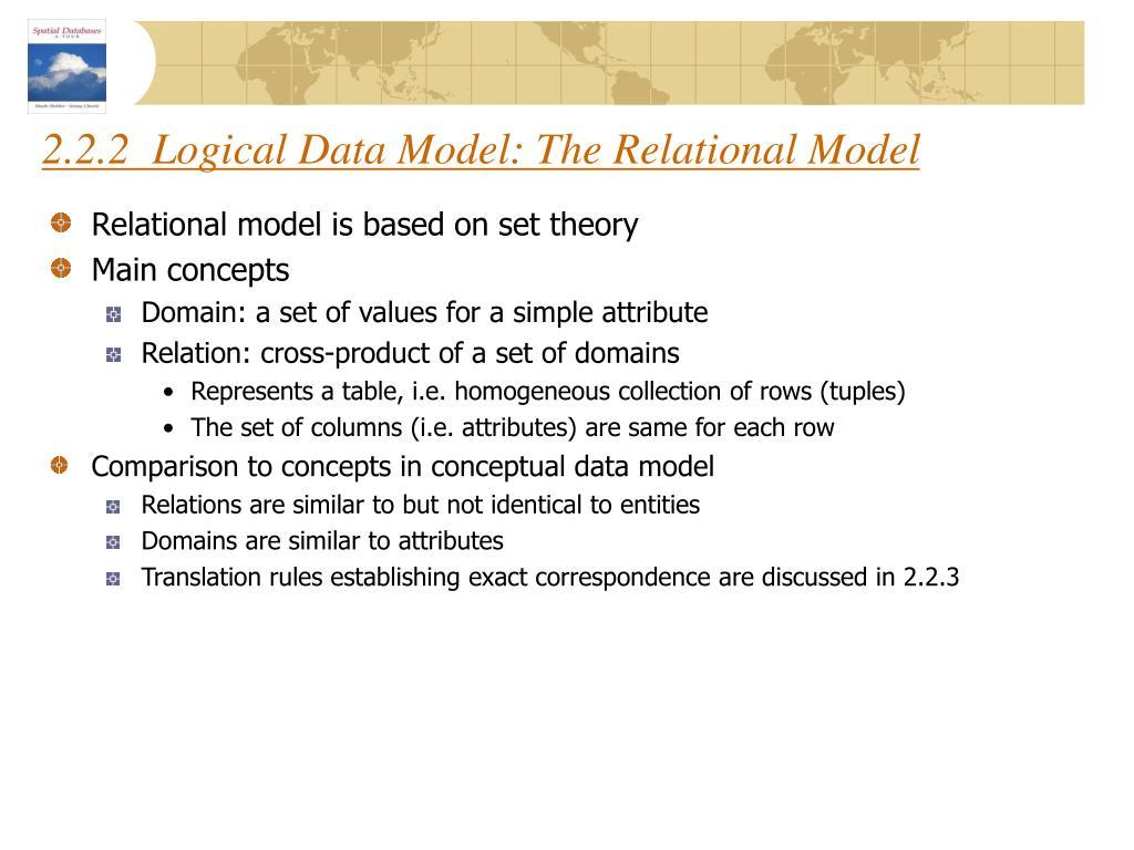 2.2.2  Logical Data Model: The Relational Model