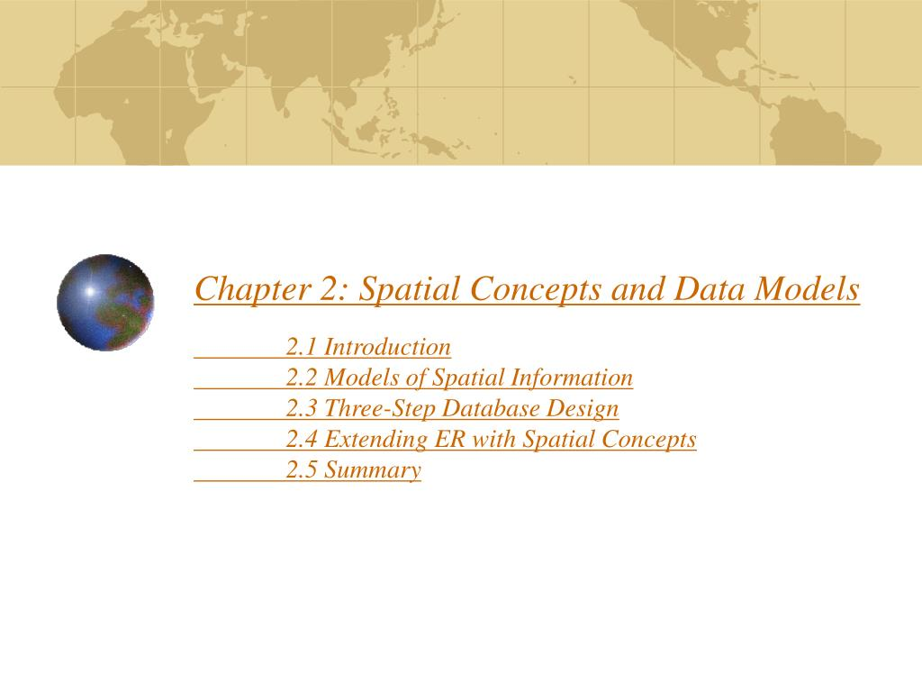 Chapter 2: Spatial Concepts and Data Models