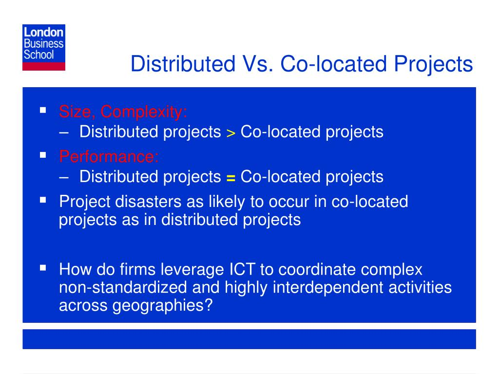 Distributed Vs. Co-located Projects
