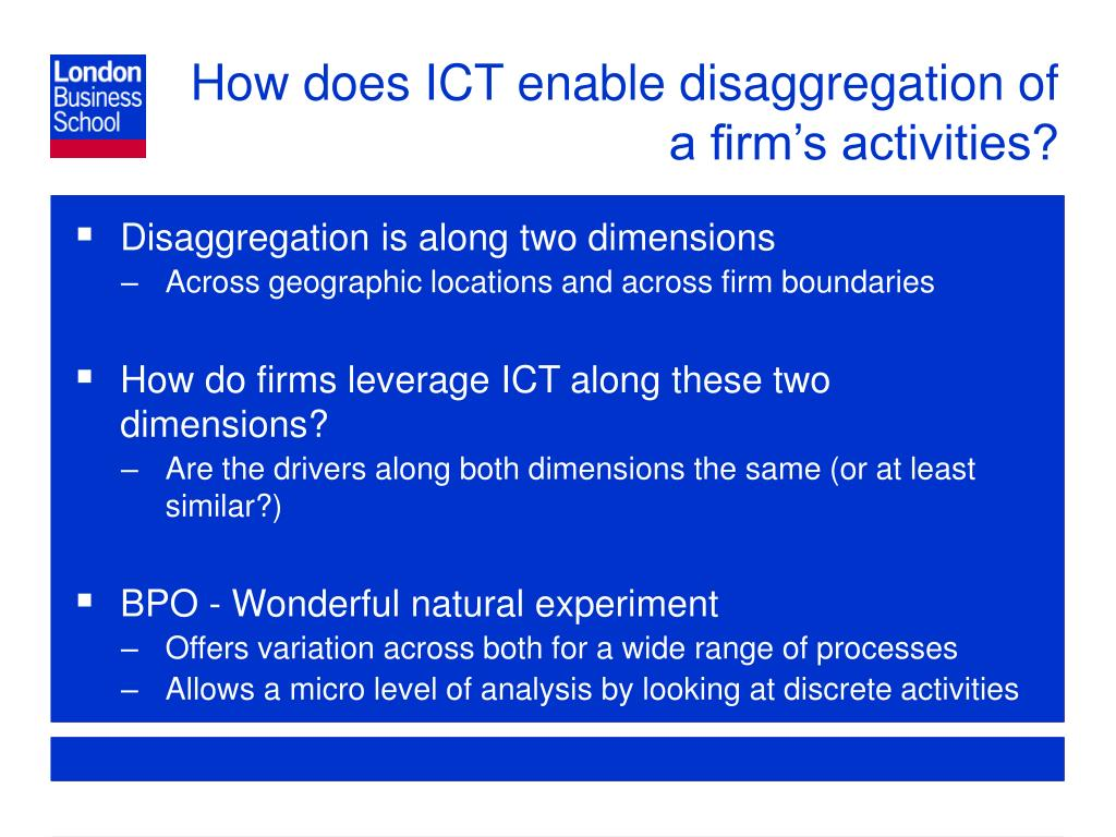 How does ICT enable disaggregation of a firm's activities?